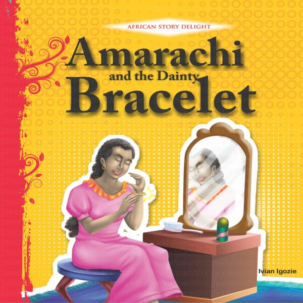 Amarachi and the Dainty Bracelet